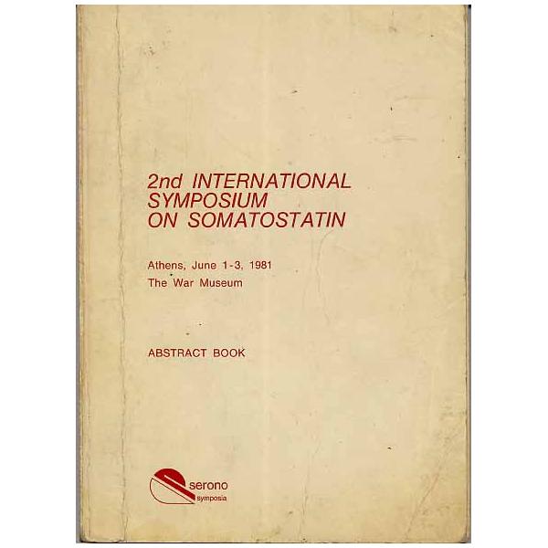 """Il volume che comprende l'abstract della comunicazione del Prof. Di Bella: """"Somatostatin in cancer therapy"""", fatta ad Atene nel giugno 1981!"""